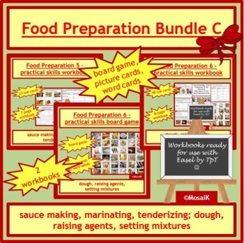 Cooking: BUNDLE C - various food preparation skills