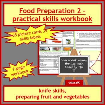 Cooking: Food preparation skills - knife skills, preparing fruit and vegetables
