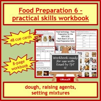 Cooking: Food preparation skills wkbk - dough, raising agents, setting mixtures