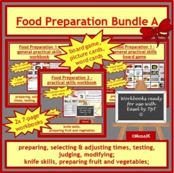 Cooking: BUNDLE A - various food preparation skills