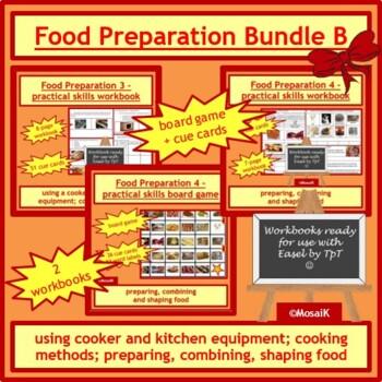 Cooking: BUNDLE B - various food preparation skills
