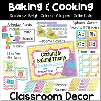 Cooking & Baking Theme Classroom Decor