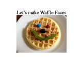 Cooking Body Parts Theme- Waffle Faces