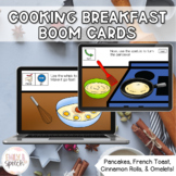 Cooking Breakfast Following Directions Boom Cards   Visual Supports   Language