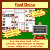 Cooking, Health, Diversity: Food Choice - 7-page work book, cue cards