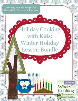 Holiday Cooking with Kids: Winter Bundle