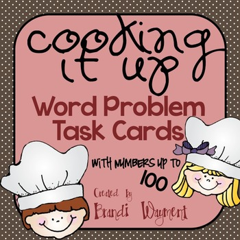 Cooking It Up - Word Problem Task Cards to 100