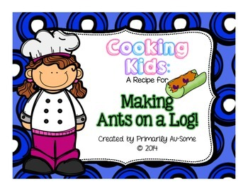 Cooking Kids: A Recipe for Making Ants on a Log