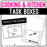 Cooking & Kitchen Task Boxes - Trace the Word