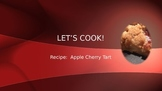 Cooking Lesson:  Apple Cherry Tart Recipe
