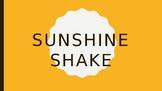 Cooking Lesson: Sunshine Shake Recipe