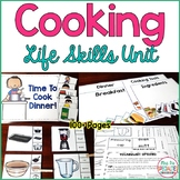 Cooking Life Skills Unit for Special Education ( Functional Academics)