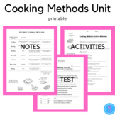 Cooking Methods Unit (fcs, facs, cooking, culinary, hospitality)