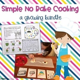 No Bake Cooking: Growing Bundle {cooking, sequencing, writ