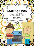 Cooking Show and Tell