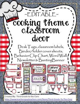 Cooking Theme Classroom Decor- EDITABLE!