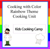 Cooking Theme Unit: Cooking with Color