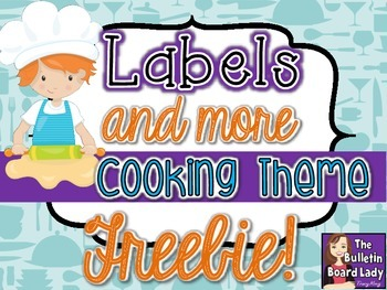 Cooking Themed Classroom -Free Labels