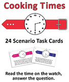 Cooking Time Task Cards - Life Skills