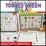 Cooking Unit: Tossed Green Salad for Classroom and Distanc