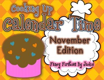 Cooking Up Calendar Time- *November* Edition