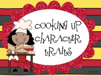 Cooking Up Character Traits!