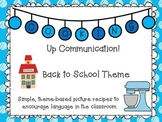 Cooking Up Communication- Back to School Theme Recipes