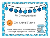 Cooking Up Communication- Zoo Animals Theme Recipes