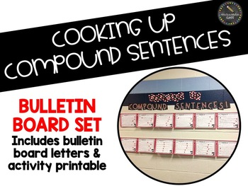 Cooking Up Compound Sentences Bulletin Board Set