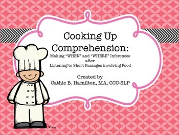 Cooking Up Comprehension: Simple Inferences related to Whe