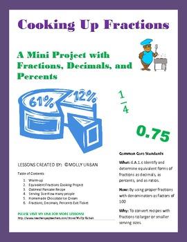 Cooking Up Fractions-A Mini-Unit with Fractions, Decimals, Percents
