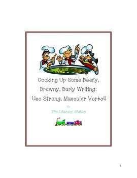 Cooking Up Some Beefy, Brawny, Burly Writing: Use Strong Muscular Verbs