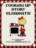 Cooking Up Story Elements! Literacy Center