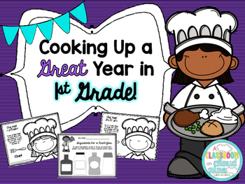 Cooking Up a Great Year in 1st Grade {A First Day Back to School Bundle}
