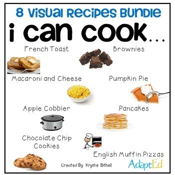 Cooking Visual Recipe: 8 Recipes BUNDLE Special Education SymbolStix