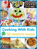Cooking With Kids - 50 ESL Lessons in the Kitchen