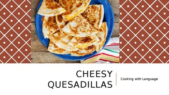Cooking With Kids: Cheesy Quesadillas