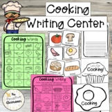 Cooking Writing Center, Word Wall Cards, Writing Prompts,