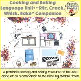 "Cooking and Baking Language Unit: ""Stir, Crack, Whisk, Bak"