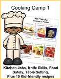Cooking for Kids: Cooking Camp 1