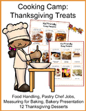 Cooking for Kids: Cooking Camp- Thanksgiving Treats