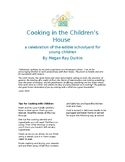Cooking in the Children's House-Honeybees