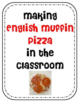 Cooking in the Classroom Visual Recipes- English Muffin Pizza!