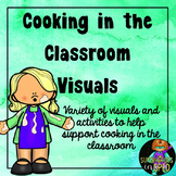 Cooking in the Classroom Visuals
