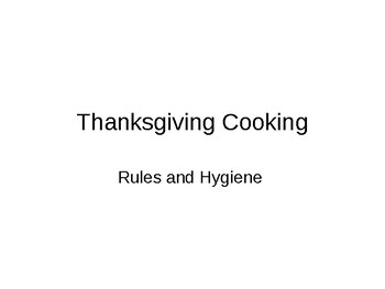 Cooking rules and Hygiene