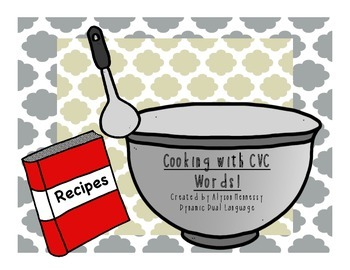 Cooking with CVC words!