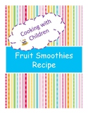 Cooking with Children: Fruit Smoothies