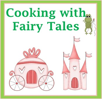 Cooking with Fairy Tales