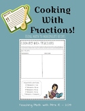 Cooking with Fractions! Using Math to Manipulate Recipes!