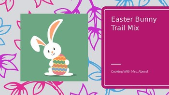 Cooking with Kids: Easter Bunny Trail Mix